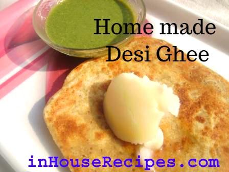 Home made desi ghee with paratha