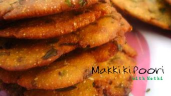 Methi poori with makki ka atta