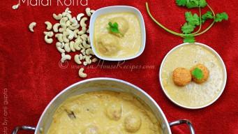 Malai kofta with Mughlai gravy