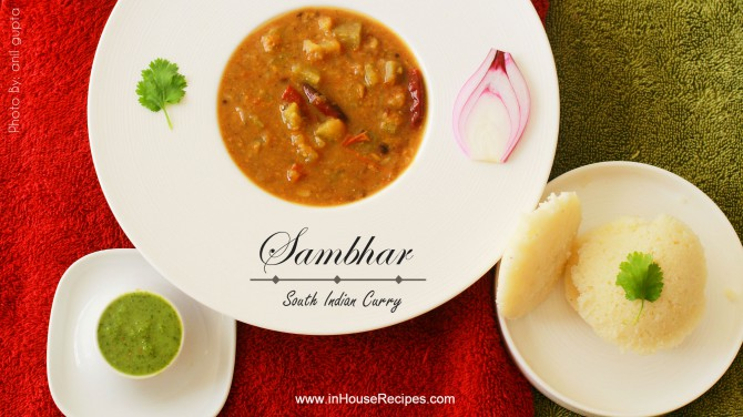 Homemade sambar can be as delicious as a restaurant one
