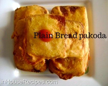 Plain bread pakoda breakfast