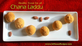 Chana Ladoo Recipe – Indian Healthy Sweet [Video]