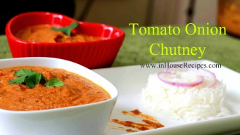 You can substitute Tomato Onion Chutney For a Main Sabzi With Rice