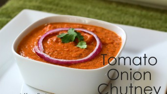 Tomato Onion Chutney - The Spice And flavor