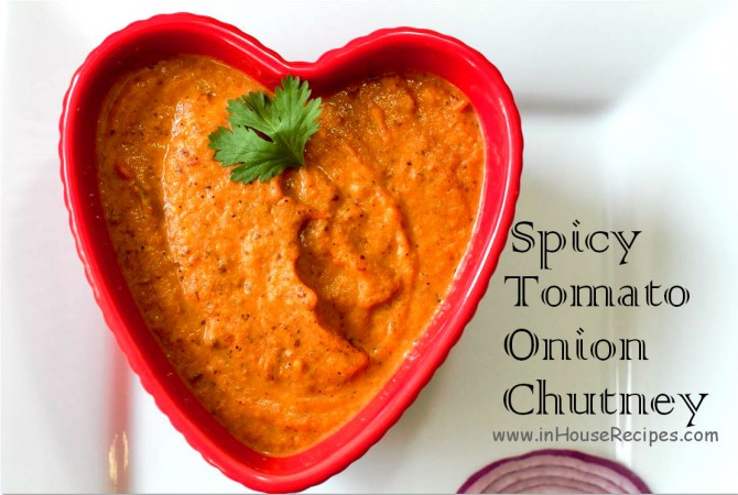 Tomato Onion Chutney to touch your heart with dosa