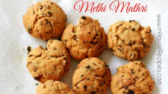 Methi Mathri Recipe – Indian Snack [Pics]