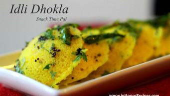 Idli dhokla made with cooker